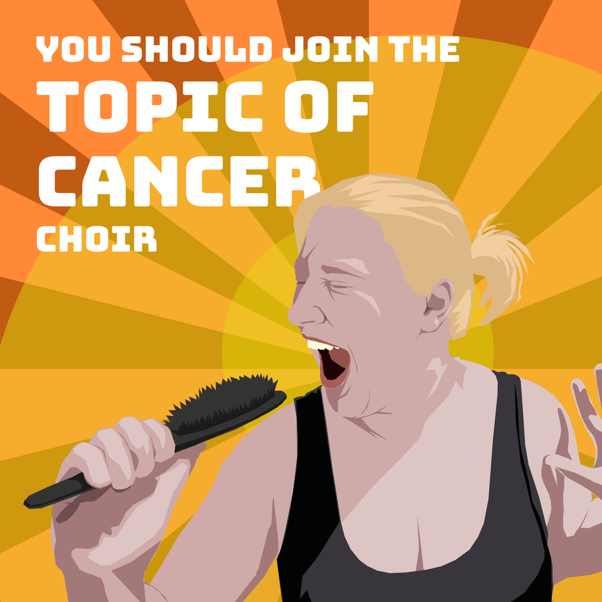 Topic Of Cancer Choir